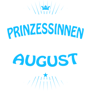 Prinzessinnen werden im August geboren