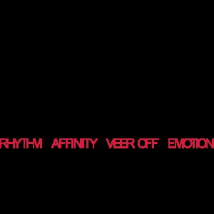 RAVE Rhythm Affinity Veer Off Emotion ESKALATION