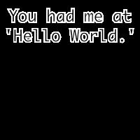 Sie hatte mich bei Hallo Welt