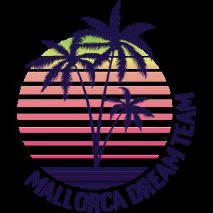 Malle Dream Team - Mallorca Party Shirt