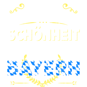 Schoenheit kommt aus Bayern