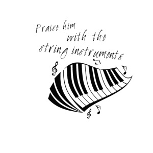 praise him the string instruments (piano)