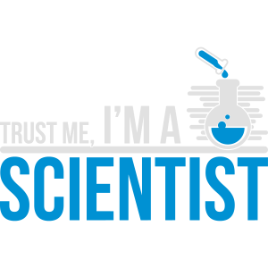 Trust Me I'm A Science