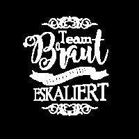 Team Braut - Heute wird eskaliert
