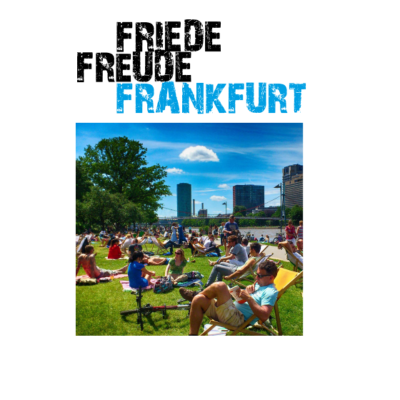 Friede, Freude, Frankfurt -  - Mainhattan,Frankfurt am Main,FRA,Frankfurt