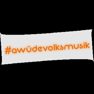 A wüde Volksmusik