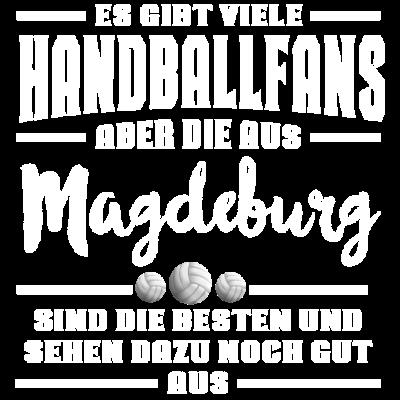 Handball Magdeburg  - Handballfans T-Shirt, Es gibt viele Handballfans, aber die aus Magdeburg  sind die Besten und sehen dazu noch gut aus - Städte,Stadtbild,Stadt,Ortschaften,Magdeburg,Länderkürzel,Länder,Lustige T-Shirts,Herren T-Shirts,Herren Hoodies,Handballspielerin,Handballspieler,Handballfans T-Shirt,Handballfan,Handballerin,Handballer,Handball,Frauen T-Shirts,Frauen Hoodies