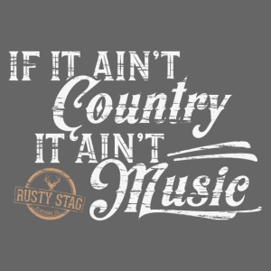 If It Ain't Country