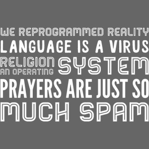 We reprogrammed reality 2