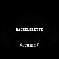 Bachelorette Sicherheit