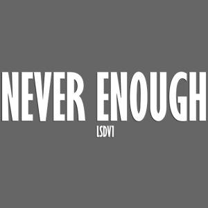 Le Son Des Villes : Never Enough [LSDV]