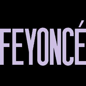 Feyoncé