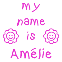 AMELIE MEIN NAME