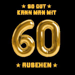 60 - Geburtstag - Birthday - Geburt - Ehrentag