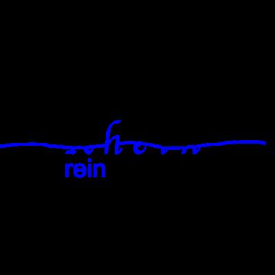 Rhein rein - Rhein T-shirt - schiff,rein,Wortwitz,Rhein
