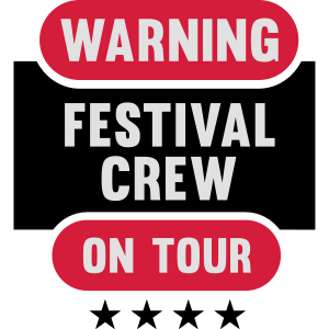 Warning Festival Crew on Tour - Festivals Party