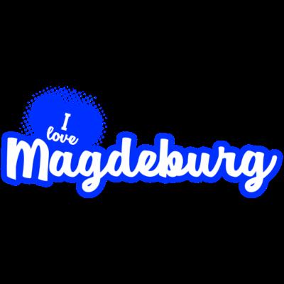 I Love Magdeburg - Du liebst die Stadt Magdeburg? Oder du machst Urlaub? Dann besorg dir jetzt das passende Shirt dazu ... - travel,1 fc magdeburg,osten,stadt,fc magdeburg,Magdeburg,Love,city,town,i love magdeburg,Fußball