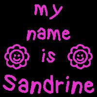 SANDRINE MEIN NAME