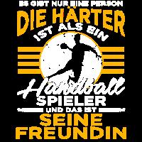 Handball Freundin - Gibt nur eine Person härter