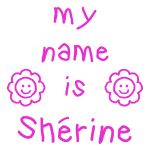 SHERINE MY NAME IS