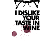 Dislike your Taste in Wine