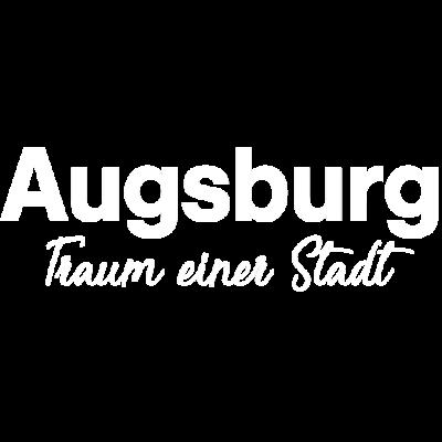 Augsburg - Für alle Augsburger (und die, die es werden möchten) mit gutem Geschmack - slogan,städte,stadt,spruch,traum einer stadt,daheim,ort,traum,heimat,träumchen,deutschland,zu hause,Augsburg