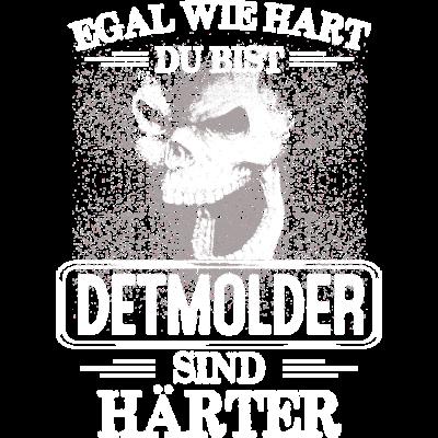 DETMOLDER -  sind härter! - EGAL WIE HART  ZU BIST  DETMOLDER SIND HÄRTER - härter,festivals2017,Tasse,T-Shirt,Sprüche,Spruch,Pullover,Hoodie,Hart,Geschenk,Geburtstag,DETMOLD