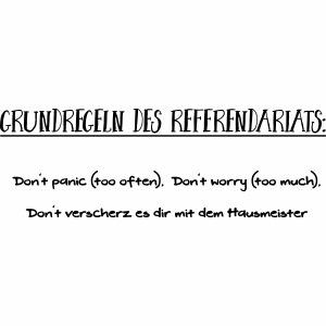 Grundregeln des Referendariats