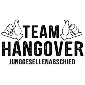 Team Hangover - JGA T-Shirt - Bachelor Shirt