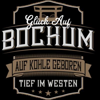 Glück Auf Bochum label - Glück Auf Bochum! - Tief im Westen,Ruhrpott,Ruhrgebiet,Label,Glück Auf,Bochum,Auf Kohle geboren
