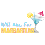 Will Run For Margaritas