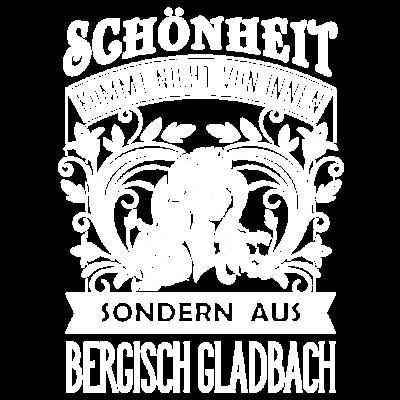 Schönheit kommt aus Bergisch Gladbach – DE - Schonheit kommt nicht von innen sondern aus Bergisch Gladbach - witzig,sexy,schöne Frau,schön,lustig,ich liebe,hübsch,geil,cool,beste,best of,Stadt,Spruch,Schönheit,Schatz,Geschenk,Freundin,Frau,Deutschland,Bergisch Gladbacherin,Bergisch Gladbach,Beauty-Queen,Beauty