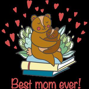 Die beste Mutter aller Zeiten!