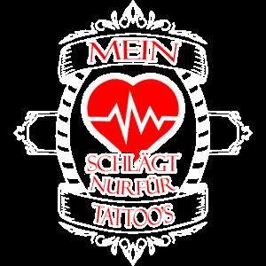 Mein Herz schlaegt nur fuer Tattoo s