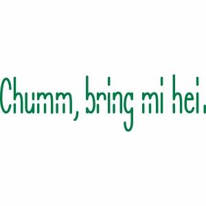 chum, bring mi hei
