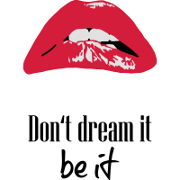 LIPS Quotes Dream - Rocky horror picture show