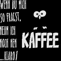 Eule will Kaffee