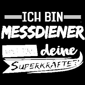 Messdiener Superkräfte T-Shirt und Hoodie