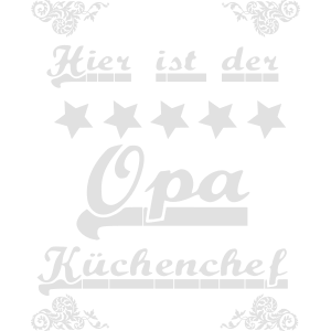Opa ist Küchenchef