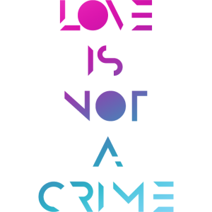 Love Is Not A Crime   LGBT CSD