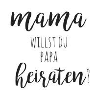 Mama willst du Papa heiraten? Antrag mit Baby