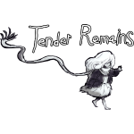Tender Remains Design Cut