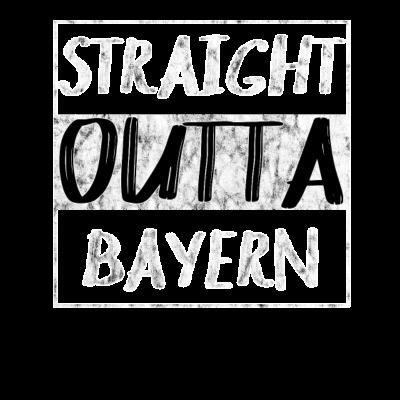 Straight Outta Bayern T-Shirt Shirt - Straight Outta Bayern T-Shirt Shirt - straight,regensburg,outta,ingolstadt,hollywood,fürth,Würzburg,Nürnberg,München,Film,Erlangen,Bayern,Augsburg