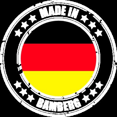 BAMBERG - Du kommst aus BAMBERG? Dann ist dieses Design für dich! - MADE,IN,BAMBERG