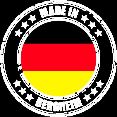 BERGHEIM - Du kommst aus BERGHEIM? Dann ist dieses Design für dich! - BERGHEIM,MADE,IN