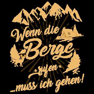 Wenn die Berge rufen... - Bergsteiger T-shirt V1