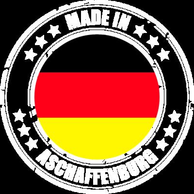 ASCHAFFENBURG - Du kommst aus ASCHAFFENBURG? Dann ist dieses Design für dich! - MADE,IN,ASCHAFFENBURG