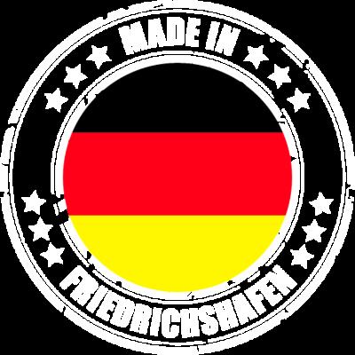 FRIEDRICHSHAFEN - Du kommst aus FRIEDRICHSHAFEN? Dann ist dieses Design für dich! - MADE,IN,FRIEDRICHSHAFEN