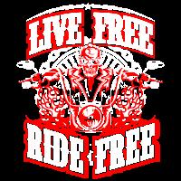 Life Free - Ride Free - Biker