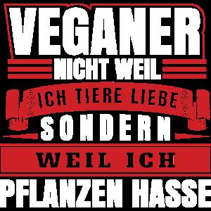 Veganer Pflanzen hasse